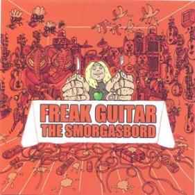 (Guitar Instrumental / Alternative Rock) [CD] Mattias IA Eklundh - Freak Guitar: The Smorgasbord - 2013, FLAC (image+.cue), lossless